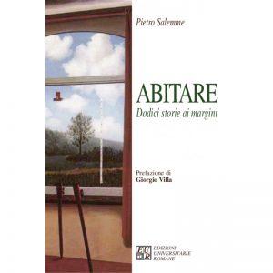 abitare - dodici storie ai margini - pubblicazioni di Pietro Salemme
